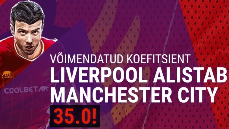 Kas Liverpool alistab City? Coolbet pakub uutele mängijatele superkoefi 35,0!