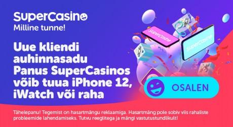 SuperCasino auhinnaloos uutele klientidele: võida boonus, iWatch või iPhone!