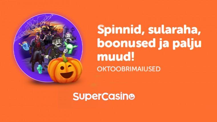 SuperCasino oktoobrimaiused: tasuta spinnid, raha ja boonused!