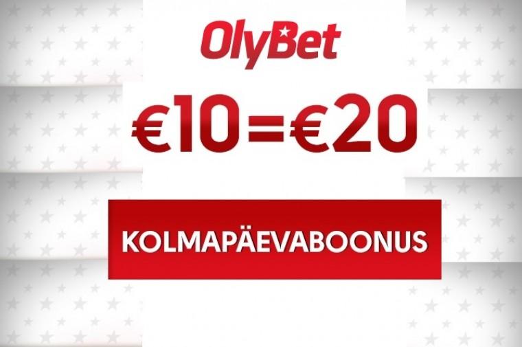 OlyBeti kolmapäevaboonus: 10€=20€ + väike kingitus