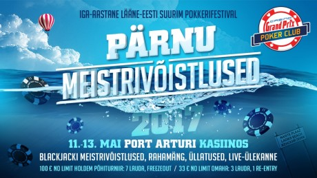 Lääne-Eesti suurim pokkerifestival toimub 11.-13. mail Grand Prix Pärnu kasiinos