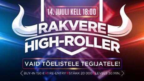 14. juulil toimub Rakveres järgmine High-Roller turniir