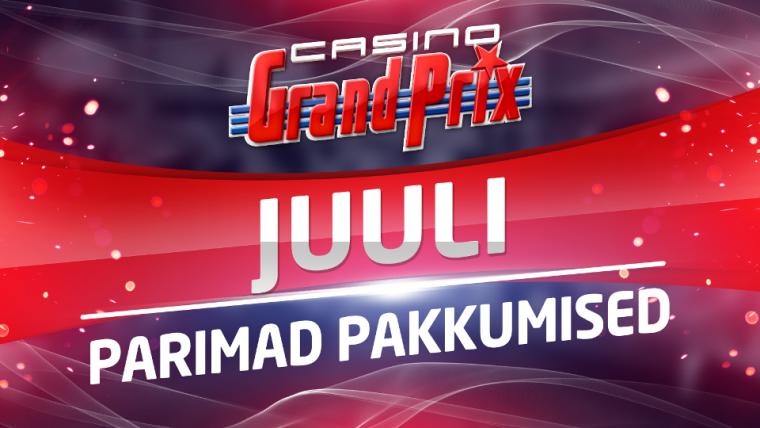 Casino Grand Prix parimad pakkumised juulis 2017